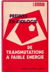 corentin louis kervran - preuves en biologie de transmutations a faible energie.pdf