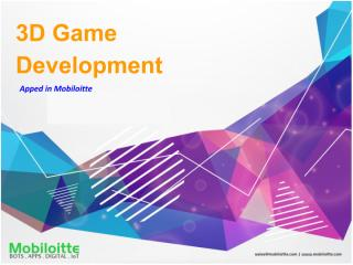 3D Game Development - Mobiloitte.pdf