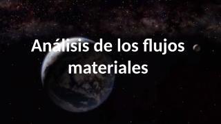 Análisis de los flujos materiales.pptx