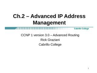 ccnp1-mod2-AdvancedIPManagement[1].ppt