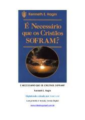 É Necessário que os Cristãos SOFRAM - Kenneth E. Hagin.pdf