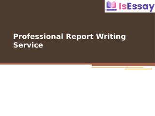 Professional Report Writing Service.pptx